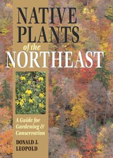 Native Plants of the Northeast book cover